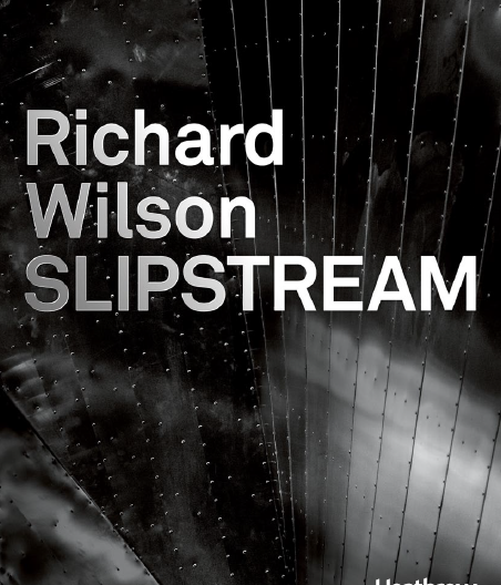 Richard Wilson: Slipstream