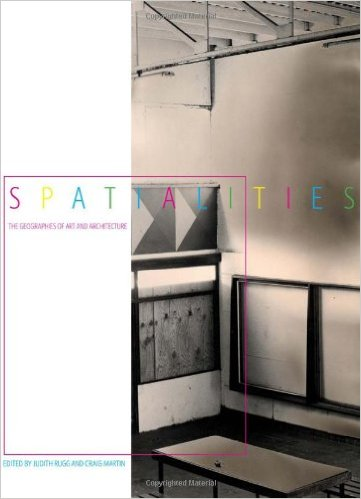 Spatialities: The Geographies of Art and Architecture